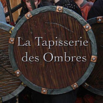 Tapisserie Des Ombres (La)
