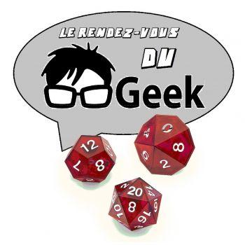Rendez-vous du Geek (Le)